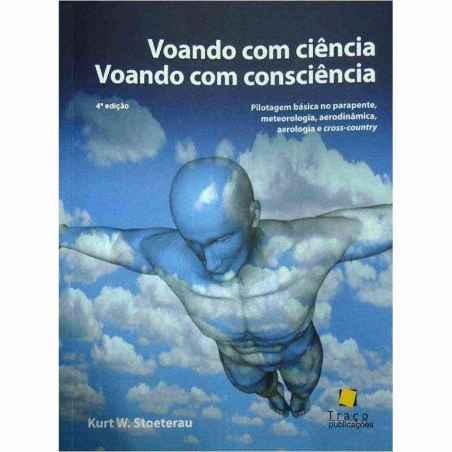 Livro Voando com Ciência, Voando com Consciência